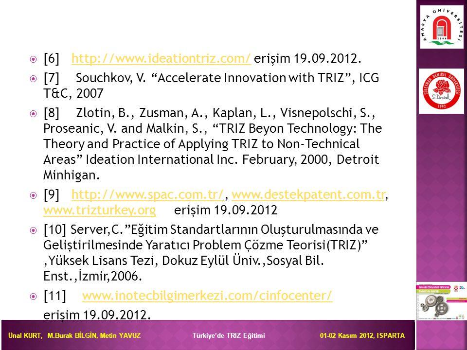 [6] http://www.ideationtriz.com/ erişim 19.09.2012.